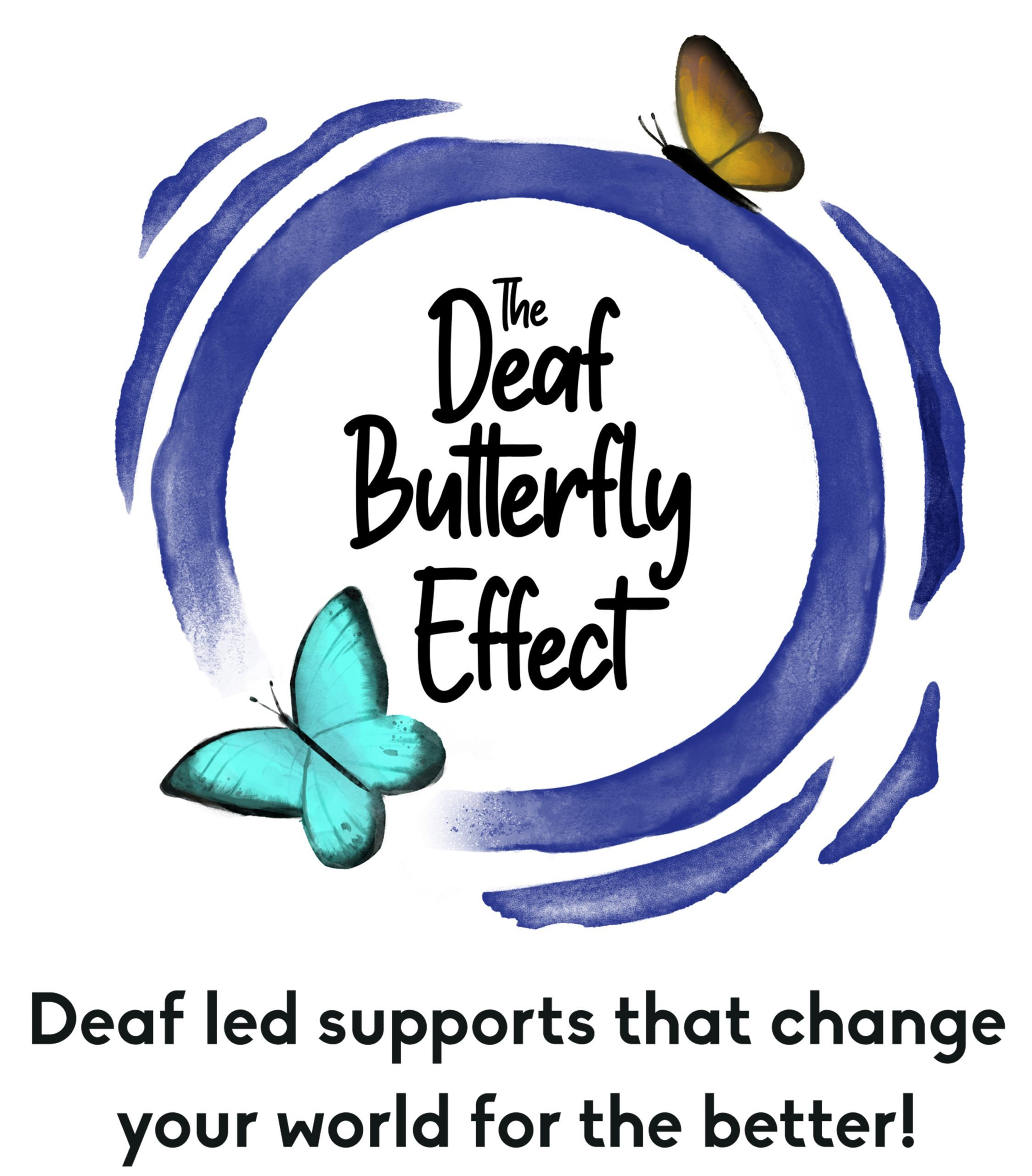 The Deaf Butterfly Effect