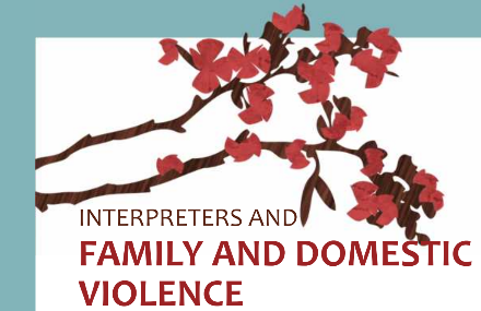 Interpreters and Family & Domestic Violence