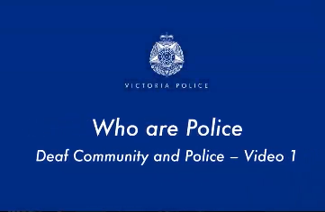 Deaf Community and Police – Auslan Video