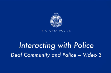 Interacting with Police – Auslan Video