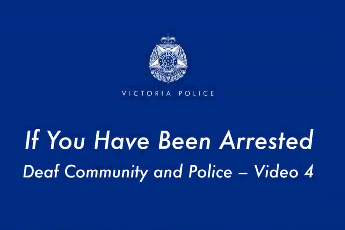 If You Have Been Arrested – Auslan Video